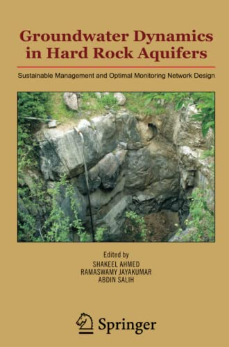 9789048176649: Groundwater Dynamics in Hard Rock Aquifers: Sustainable Management and Optimal Monitoring Network Design
