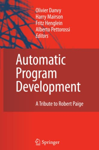 9789048176748: Automatic Program Development: A Tribute to Robert Paige