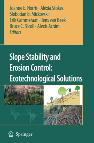 9789048176960: Slope Stability and Erosion Control: Ecotechnological Solutions