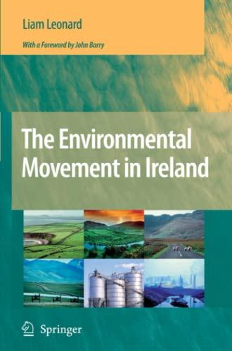 The Environmental Movement in Ireland: Liam Leonard