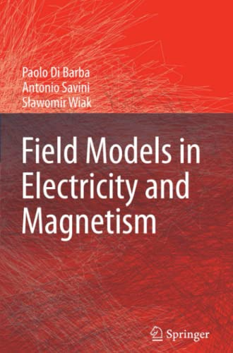 9789048177356: Field Models in Electricity and Magnetism