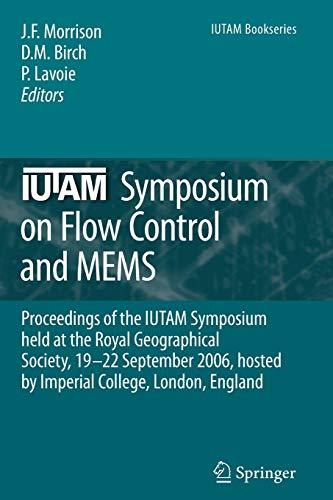 IUTAM Symposium on Flow Control and MEMS: Proceedings of the IUTAM Symposium held at the Royal ...