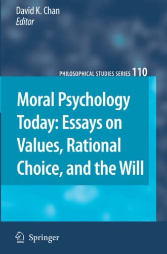 9789048177462: Moral Psychology Today: Essays on Values, Rational Choice, and the Will (Philosophical Studies Series)