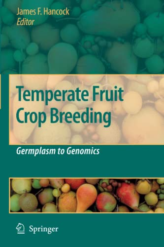 9789048177592: Temperate Fruit Crop Breeding: Germplasm to Genomics