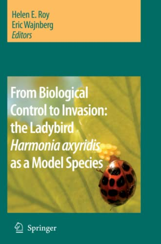 9789048177714: From Biological Control to Invasion: the Ladybird Harmonia axyridis as a Model Species