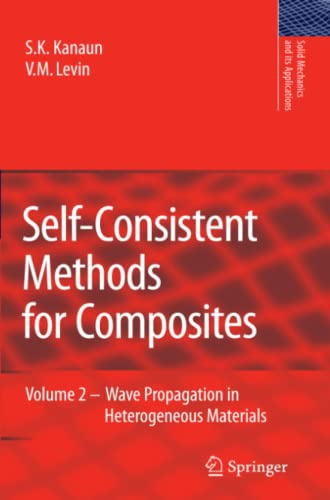 Self-Consistent Methods for Composites: Vol.2: Wave Propagation: S. K. Kanaun,