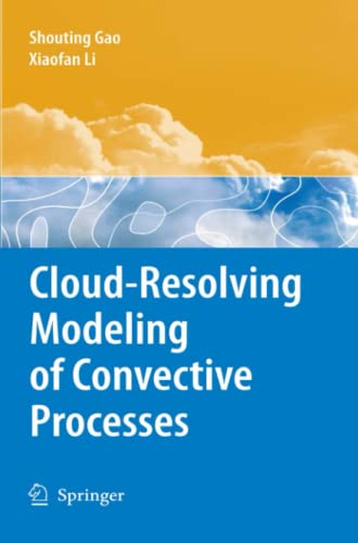 9789048178292: Cloud-Resolving Modeling of Convective Processes