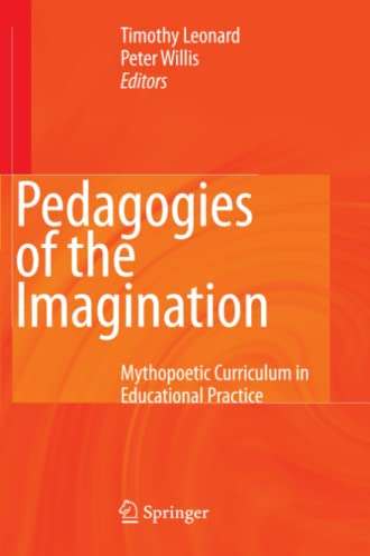 9789048178308: Pedagogies of the Imagination: Mythopoetic Curriculum in Educational Practice