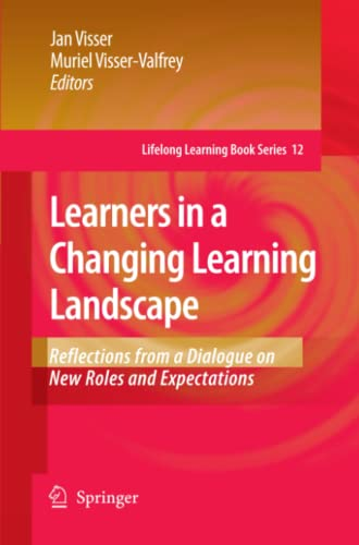 Learners in a Changing Learning Landscape: Reflections from a Dialogue on New Roles and ...