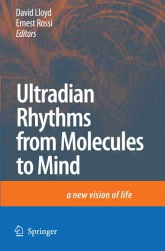 9789048178520: Ultradian Rhythms from Molecules to Mind: A New Vision of Life