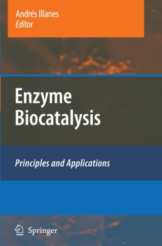 9789048178544: Enzyme Biocatalysis: Principles and Applications