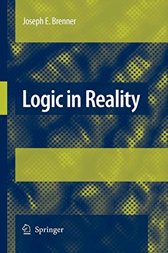 9789048178605: Logic in Reality