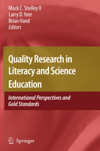 Quality Research in Literacy and Science Education: Mack C. Shelley