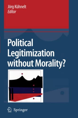 9789048179176: Political Legitimization without Morality?