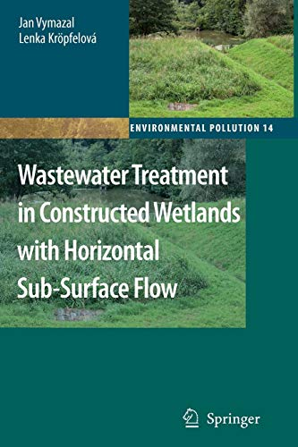 9789048179190: Wastewater Treatment in Constructed Wetlands with Horizontal Sub-Surface Flow (Environmental Pollution)