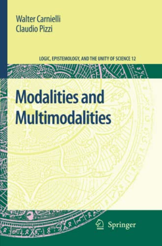 9789048179244: Modalities and Multimodalities (Logic, Epistemology, and the Unity of Science)