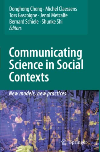 9789048179282: Communicating Science in Social Contexts: New models, new practices
