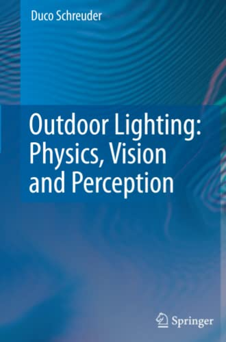 9789048179305: Outdoor Lighting: Physics, Vision and Perception