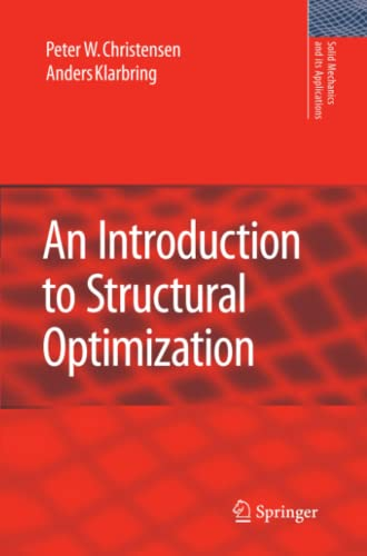 9789048179473: An Introduction to Structural Optimization (Solid Mechanics and Its Applications (153))