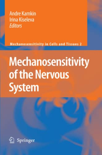9789048179657: Mechanosensitivity of the Nervous System (Mechanosensitivity in Cells and Tissues)