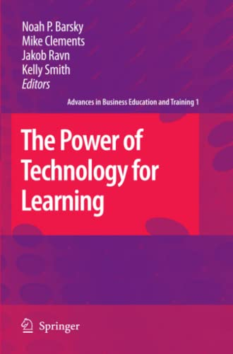 9789048179770: The Power of Technology for Learning (Advances in Business Education and Training)