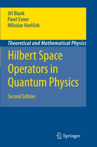 9789048180127: Hilbert Space Operators in Quantum Physics (Theoretical and Mathematical Physics)