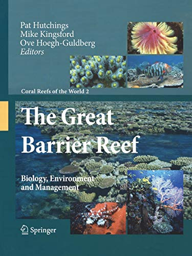 9789048180349: The Great Barrier Reef: Biology, Environment and Management (Coral Reefs of the World)