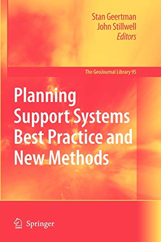 Planning Support Systems Best Practice and New Methods (GeoJournal Library): Springer