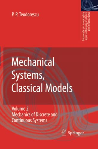 Mechanical Systems, Classical Models: Volume II: Mechanics of Discrete and Continuous Systems (...