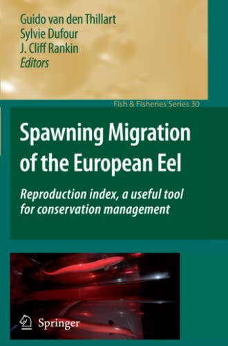 Spawning Migration of the European Eel: Sylvie Dufour