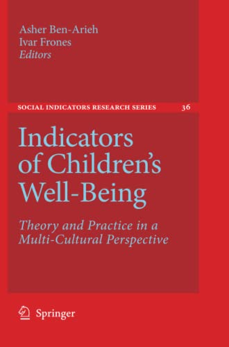 Indicators of Children s Well-Being: Theory and Practice in a Multi-cultural Perspective (Paperback...