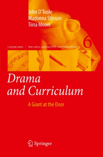 Drama and Curriculum: A Giant at the: John O'Toole; Madonna