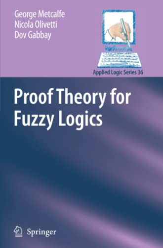 9789048181216: Proof Theory for Fuzzy Logics (Applied Logic Series)
