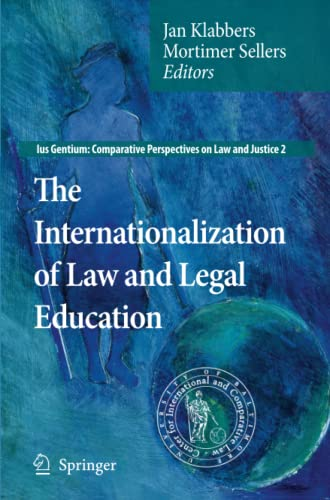 9789048181407: The Internationalization of Law and Legal Education (Ius Gentium: Comparative Perspectives on Law and Justice)