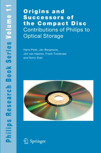 9789048181544: Origins and Successors of the Compact Disc: Contributions of Philips to Optical Storage (Philips Research Book Series)