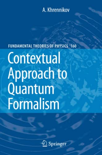 9789048181643: Contextual Approach to Quantum Formalism (Fundamental Theories of Physics)