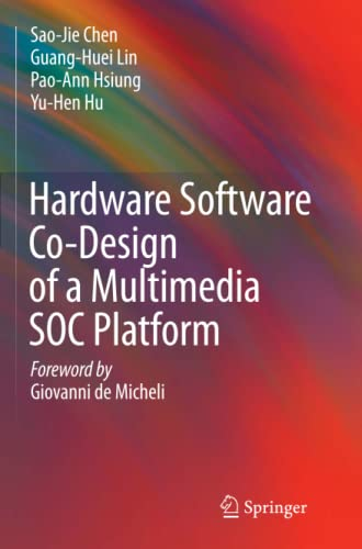 Hardware Software Co-Design of a Multimedia SOC Platform: Sao-Jie Chen