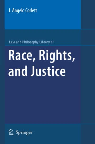 9789048181780: Race, Rights, and Justice (Law and Philosophy Library)