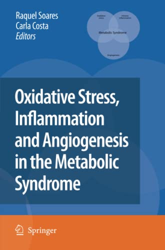 9789048181872: Oxidative Stress, Inflammation and Angiogenesis in the Metabolic Syndrome
