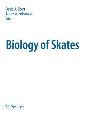 9789048181889: Biology of Skates (Developments in Environmental Biology of Fishes)