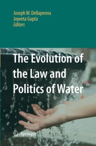 The Evolution of the Law and Politics of Water - Gupta Joyeeta
