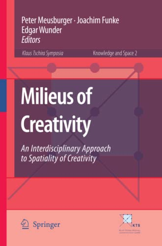 9789048182176: Milieus of Creativity: An Interdisciplinary Approach to Spatiality of Creativity (Knowledge and Space)