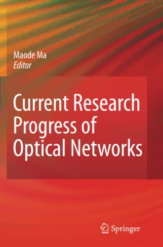 9789048182183: Current Research Progress of Optical Networks