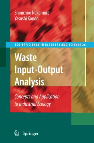 9789048182206: Waste Input-Output Analysis: Concepts and Application to Industrial Ecology (Eco-Efficiency in Industry and Science)