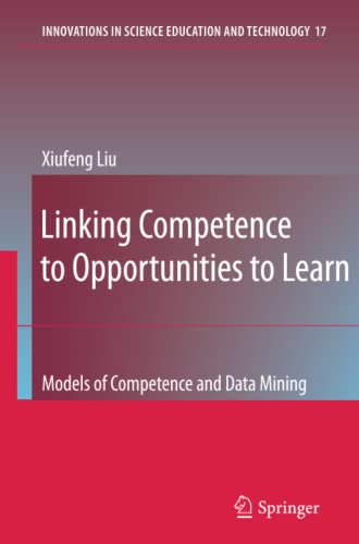 9789048182213: Linking Competence to Opportunities to Learn: Models of Competence and Data Mining (Innovations in Science Education and Technology)