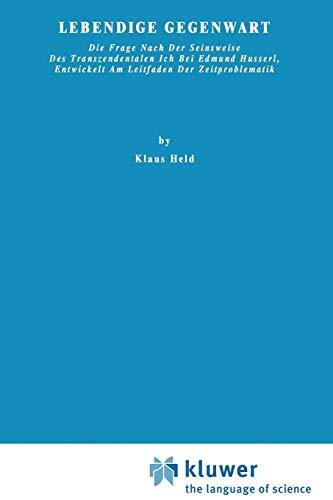 Lebendige Gegenwart - K. Held