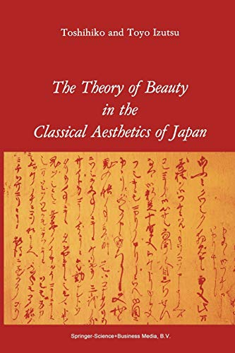 9789048182619: The Theory of Beauty in the Classical Aesthetics of Japan