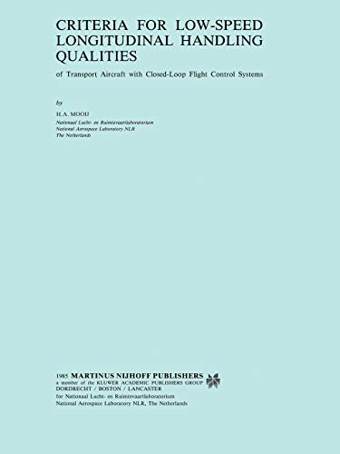 Criteria for Low-Speed Longitudinal Handling Qualities: of Transport Aircraft with Closed-Loop ...