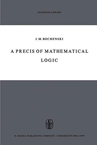 A Precis of Mathematical Logic (Paperback)
