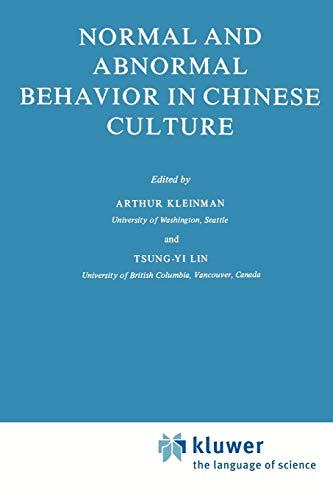 Normal and Abnormal Behavior in Chinese Culture (Culture, Illness and Healing): Springer